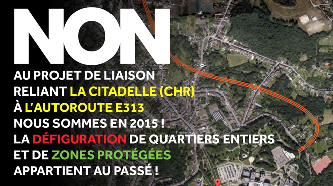 Mobilisation citoyenne à Liège contre la liaison E313 - Citadelle:
