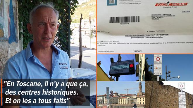 Attention aux 'zones à trafic limité' en Italie: Christian vient de recevoir sa 6e amende, un an après ses vacances en Toscane !