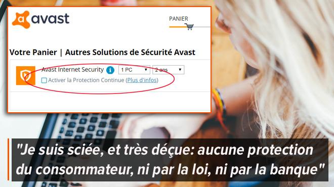 Deux ans après avoir acheté un antivirus, Victoria est débitée de 80€ à son insu par Avast: