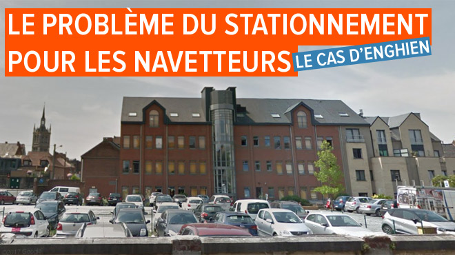 1.500 navetteurs ne pourront plus se garer à Enghien pour prendre leur train: