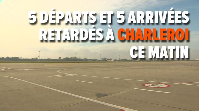 Nouvelles actions chez Skeyes- 1.500 passagers bloqués à l'aéroport de Charleroi pendant deux heures