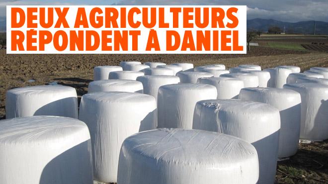Daniel déplore l'usage du plastique pour les ballots de foin des agriculteurs: